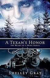 A Texan's Honor: The Heart of a Hero Book 2 - eBook