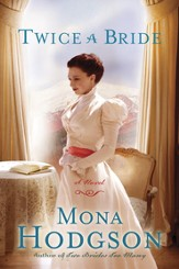 Twice a Bride: A Novel - eBook