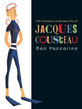 The Fantastic Undersea Life of Jacques Cousteau - eBook