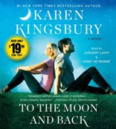 To the Moon and Back, Unabridged Audio CD