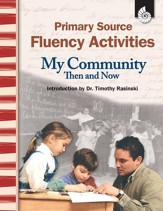 Primary Source Fluency Activities: My Community Then and Now - PDF Download [Download]