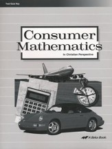 Abeka Consumer Mathematics in  Christian Perspective Tests  and Quizzes Key