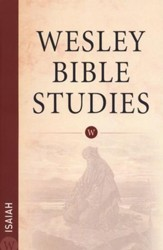 Isaiah: Wesley Bible Studies