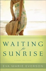 Waiting for Sunrise: A Cedar Key Novel - eBook