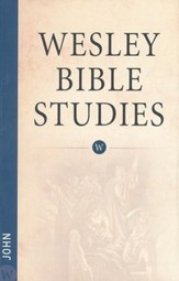 John: Wesley Bible Studies