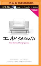 I Am Second: Real Stories. Changing Lives - unabridged audio book on MP3-CD