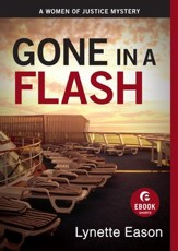 Gone in a Flash: A Women of Justice Story - eBook