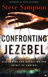 Confronting Jezebel: Discerning and Defeating the Spirit of Control / Revised - eBook