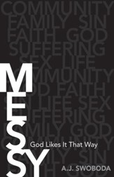 Messy: God Likes It That Way - eBook