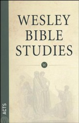 Acts: Wesley Bible Studies