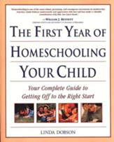 The First Year of Homeschooling Your Child