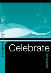 Celebrate Ephesians Participant Guides - Pack of 5