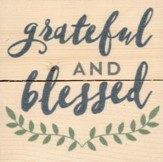 Grateful and Blessed, Rustic Magnet