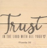 Trust In the Lord, Rustic Magnet