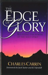 Edge Of Glory, The: Receiving the Power of the Holy Spirit - eBook