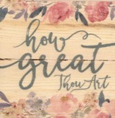 How Great Thou Art, Rustic Magnet