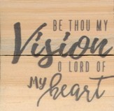 Be Thou My Vision, O Lord Of My Heart, Rustic Magnet