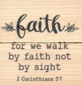 Faith, For We Walk By Faith Not By Sight, Rustic Magnet