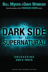 The Dark Side of the Supernatural, Revised and Expanded Edition: What Is of God and What Isn't / Enlarged - eBook