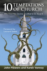 10 Temptations of Church: Why Churches Decline and What To Do About It - eBook
