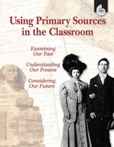 Using Primary Sources in the Classroom - PDF Download [Download]