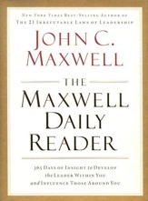 Maxwell Daily Reader: 365 Days of Insight to Develop the Leader Within You & Influence Those Around You