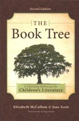 The Book Tree: A Christian Reference to Children's Literature (2nd edition)