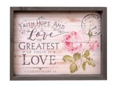 Faith, Hope and Love, Farmhouse Tray