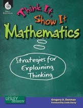 Think It, Show It Mathematics: Strategies for Explaining Thinking - PDF Download [Download]