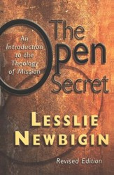 Open Secret: An Introduction to the Theology of Mission, Revised