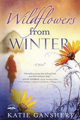 Wildflowers from Winter: A Novel - eBook