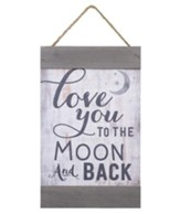 Love You To the Moon and Back, Barnhouse Banner