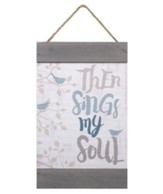 Then Sings My Soul, Barnhouse Banner