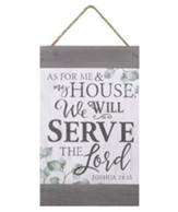 As For Me and My House, We Will Serve the Lord, Barnhouse Banner