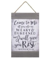 Come to Me, All You Who Are Weary & Burdened, Barnhouse Banner