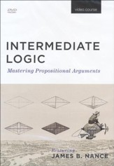 Intermediate Logic: Mastering  Propositional Arguments, Third Edition--DVD