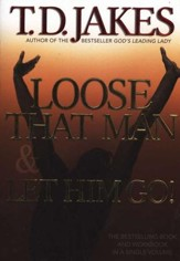 Loose That Man & Let Him Go! Book and Workbook
