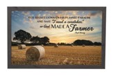 So, God Made A Farmer, Framed Decor