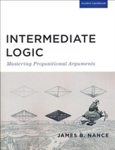 Intermediate Logic Student Text, 3rd  Edition