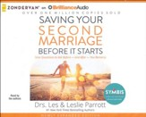 Saving Your Second Marriage Before It Starts, Unabridged audio CD