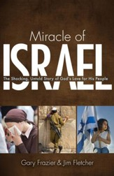 Miracle of Israel: The Shocking, Untold Story of God's Love For His People - PDF Download [Download]