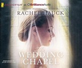 The Wedding Chapel - Unabridged audio book on CD