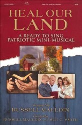 Heal Our Land: A Ready to Sing Patriotic Mini-Musical (Choral Book)