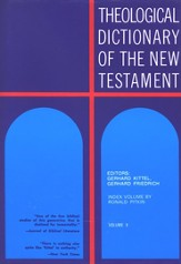 Theological Dictionary Of the New Testament, Volume 10 & Index