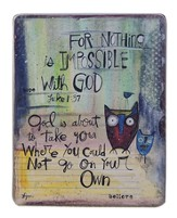 Nothing Is Impossible With God Plaque