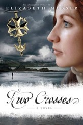 Two Crosses: A Novel - eBook
