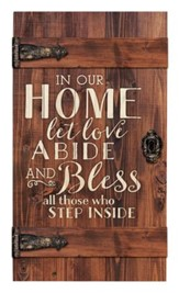 In Our Home, Let Love Abide, Door Art