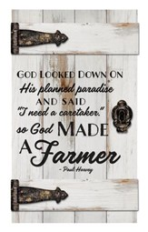 So, God Made A Farmer, Door Art