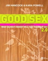 Good Sex 2.0: What (Almost) Nobody Will Tell You about Sex, A Student Journal