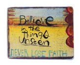 Believe In the Things Unseen Magnet